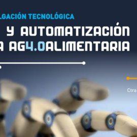 Jornada sobre Robótica y Automatización en la Industria AG(4.0)ALIMENTARIA el 16 de Marzo en Badajoz