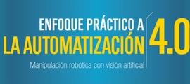 Jornada de enfoque práctico a la automatización 4.0 de la mano de Universal Robots e Infaimon