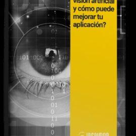 ¿Qué es la visión artificial y cómo puede mejorar tu aplicación?